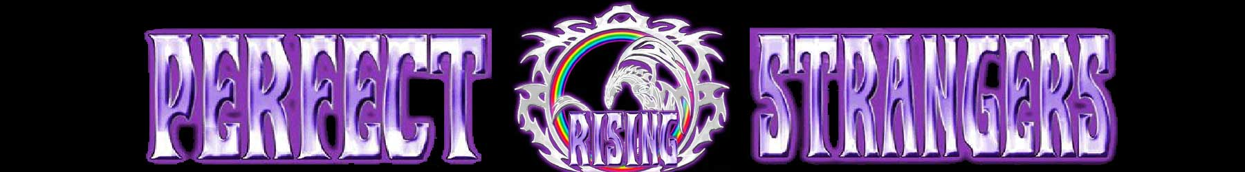 Perfect Strangers Rising - Deep Purple / Rainbow Tribute